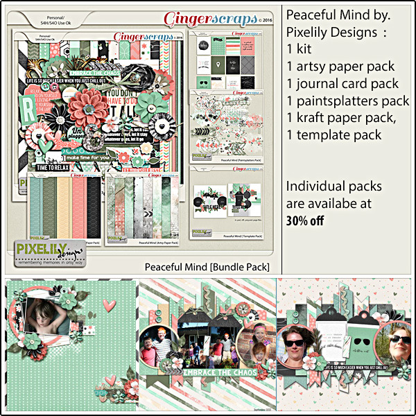 Bundle : http://store.gingerscraps.net/Peaceful-Mind-Bundle-Pack.html Kit : http://store.gingerscraps.net/Peaceful-Mind.html Element : http://store.gingerscraps.net/Peaceful-Mind-Element-Pack.html Paper : http://store.gingerscraps.net/Peaceful-Mind-Paper-Pack.html Artsy Paper : http://store.gingerscraps.net/Peaceful-Mind-Artsy-Paper-Pack.html Kraft Paper : http://store.gingerscraps.net/Peaceful-Mind-Kraft-Paper.html Journal Card : http://store.gingerscraps.net/Peaceful-Mind-Journal-Card-Pack.html Paintsplatters : http://store.gingerscraps.net/Peaceful-Mind-Paintsplatters-Pack.html Template : http://store.gingerscraps.net/Peaceful-Mind-Template-Pack.html