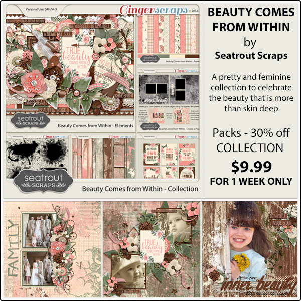 http://store.gingerscraps.net/Beauty-Comes-from-Within-Collection.html