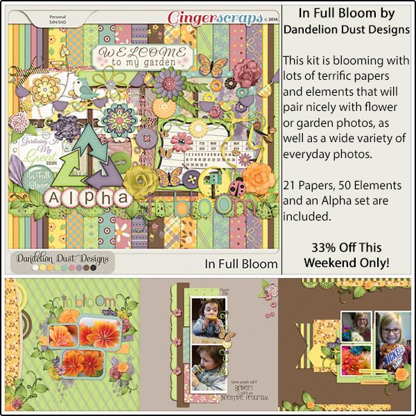 http://store.gingerscraps.net/In-Full-Bloom-by-Dandelion-Dust-Designs.html