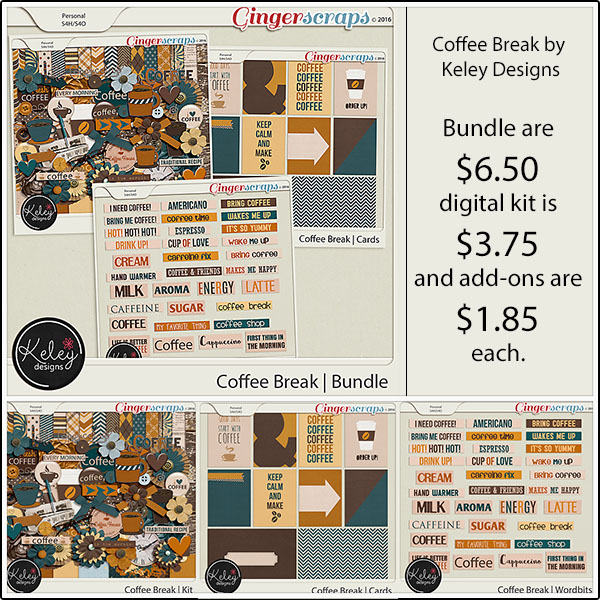 Bundle: http://store.gingerscraps.net/Coffee-Break-Bundle-by-Keley-Designs.html Kit: http://store.gingerscraps.net/Coffee-Break-by-Keley-Designs.html Cards: http://store.gingerscraps.net/Coffee-Break-Journal-Cards-by-Keley-Designs.html Wordbit: http://store.gingerscraps.net/Coffee-Break-Wordbits-by-Keley-Designs.html