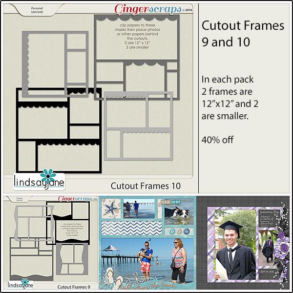 Cutout Frames 09: https://store.gingerscraps.net/Cutout-Frames-9-by-Lindsay-Jane.html Cutout Frames 10: https://store.gingerscraps.net/Cutout-Frames-10-by-Lindsay-Jane.html