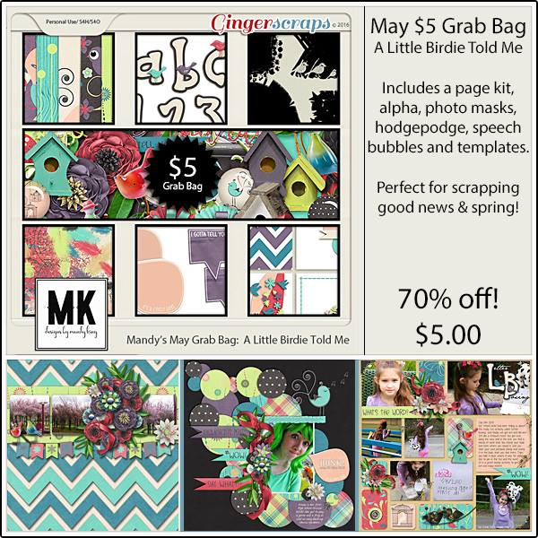 https://store.gingerscraps.net/May-5-Grab-Bag-A-Little-Birdie-Told-Me.html